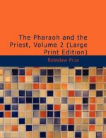 Pharaoh and the Priest, Volume 2