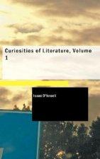 Curiosities of Literature, Volume 1