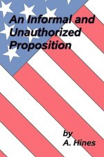Informal and Unauthorized Proposition