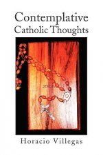 Contemplative Catholic Thoughts