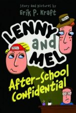 Lenny and Mel After-School Confidential