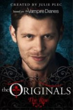 Originals: The Rise