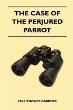 Case of The Perjured Parrot