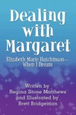 Dealing with Margaret