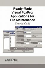 Ready-Made Visual FoxPro Applications for File Maintenance