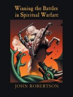 Winning the Battles in Spiritual Warfare