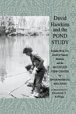 David Hawkins and the Pond Study