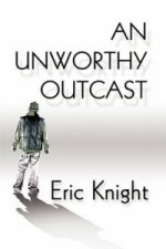 Unworthy Outcast