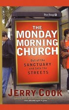 Monday Morning Church