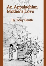 Appalachian Mother's Love