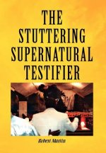 Stuttering Supernatural Testifier