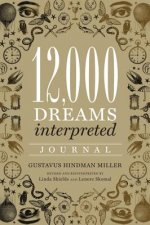 12, 000 Dreams Interpreted Journal