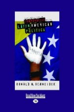 Comparative Latin American Politics (2 Volume Set)