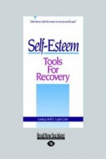 Self-Esteem Tools for Recovery (1 Volume Set)