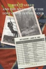 Billy Parker and the Mystery of the Lost Confederate Gold