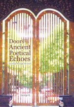 Doors to Ancient Poetical Echoes