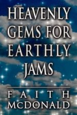 Heavenly Gems for Earthly Jams