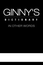Ginny's Dictionary in Other Words