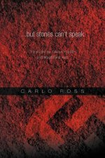 ...But Stones Can't Speak