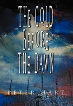 Cold Before the Dawn
