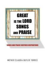 Great Is the Lord Songs and Praise