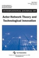International Journal of Actor-Network Theory and Technological Innovation, Vol 4 ISS 4