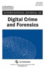 International Journal of Digital Crime and Forensics, Vol 4 ISS 2