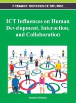 ICT Influences on Human Development, Interaction, and Collaboration
