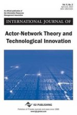 International Journal of Actor-Network Theory and Technological Innovation, Voll 5 ISS 2