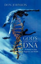 God's Implanted DNA