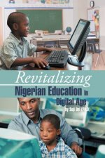 Revitalizing Nigerian Education in Digital Age