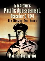 MacArthur's Pacific Appeasement, December 8, 1941