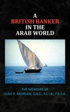 British Banker in the Arab World