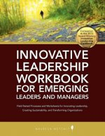 Innovative Leadership Workbook for Emerging Managers and Leaders