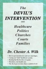 Devil's Intervention into Healthcare, Politics, Churches, Courts, Families