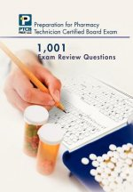 1,001 Certified Pharmacy Technician Board Review Exam Questions