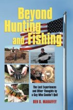 Beyond Hunting and Fishing