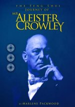Feng Shui Journey of Mr Aleister Crowley