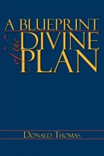 Blueprint of the Divine Plan