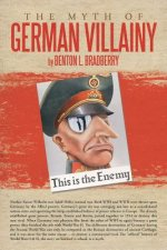 Myth of German Villainy