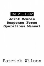FM 21-1992 Joint Zombie Response Force Operations Manual