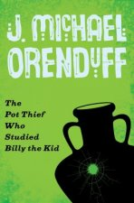 Pot Thief Who Studied Billy the Kid