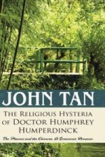 Religious Hysteria of Doctor Humphrey Humperdinck