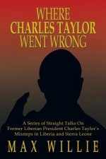 Where Charles Taylor Went Wrong