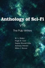 Anthology of Sci-Fi V16, the Pulp Writers