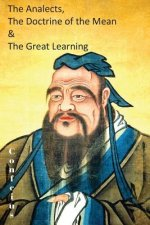 Analects, the Doctrine of the Mean & the Great Learning