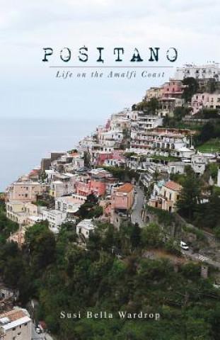 Positano Life on the Amalfi Coast