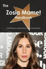 Zosia Mamet Handbook - Everything You Need to Know about Zosia Mamet