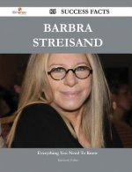 Barbra Streisand 85 Success Facts - Everything You Need to Know about Barbra Streisand