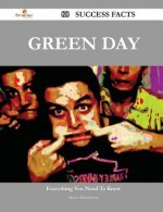 Green Day 88 Success Facts - Everything You Need to Know about Green Day